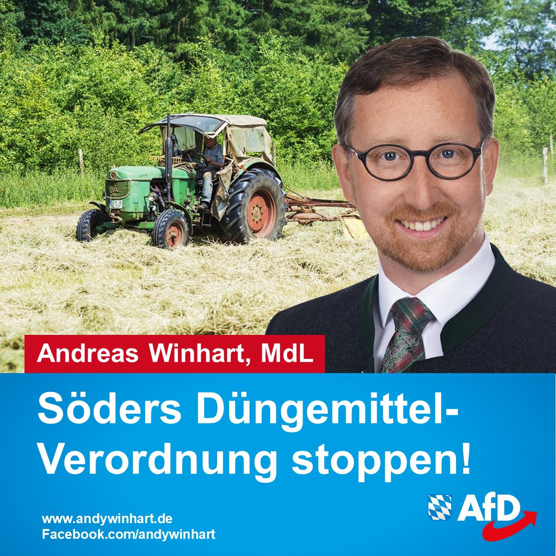 Andreas Winhart MdL fordert Stopp von Söders Düngemittelverordnung