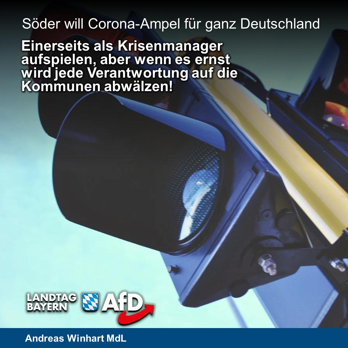 """Ausweitung von Söders """"Corona-Ampel"""" auf ganz Deutschland: AfD gegen sinnlose Freiheitsbeschränkungen und Abschiebung politischer Verantwortung auf Kommunen"""