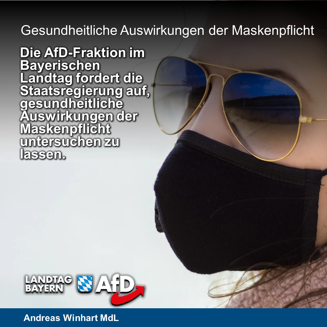 Wissenschaftliche Studie zur Mund-Nasen-Bedeckung: AfD fordert Staatsregierung auf, die gesundheitlichen Auswirkungen der Maskenpflicht untersuchen zu lassen